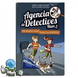 Un nuevo caso para la agencia. Agencia de detectives nº2. Libro 1