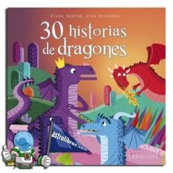 30 HISTORIAS DE DRAGONES. CADA NOCHE UNA HISTORIA.