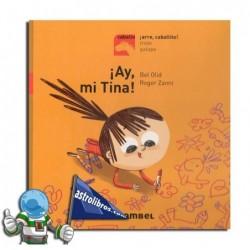 ¡Ay, mi Tina!   Primeros lectores