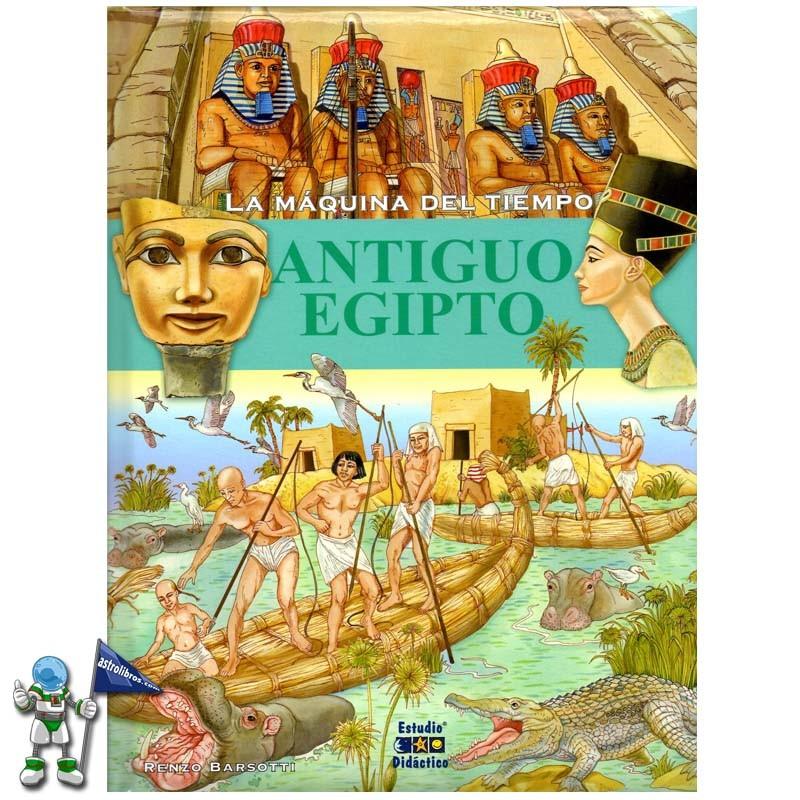 Antiguo Egipto La Máquina Del Tiempo Bilduma