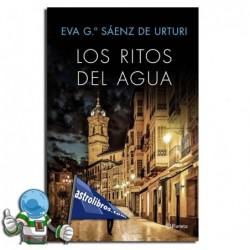 LOS RITOS DEL AGUA | TRILOGÍA DE LA CIUDAD BLANCA 2