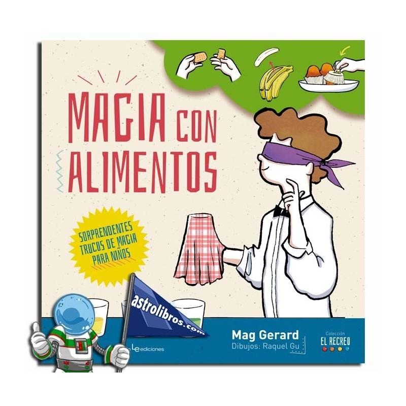 MAGIA CON ALIMENTOS , SORPRENDENTES TRUCOS DE MAGIA PARA NIÑOS