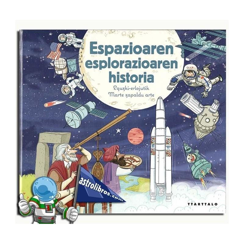 ESPAZIOAREN ESPLORAZIOAREN HISTORIA
