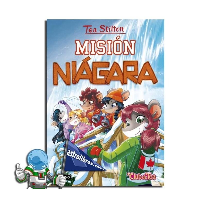 MISIÓN NIÁGARA. TEA STILTON 29
