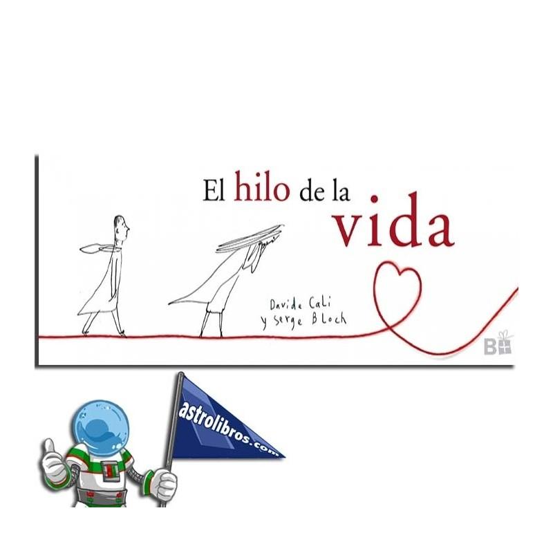 EL HILO DE LA VIDA.
