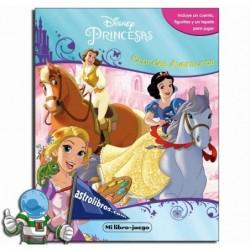 Princesas Disney. Grandes aventuras. Liburu-joko