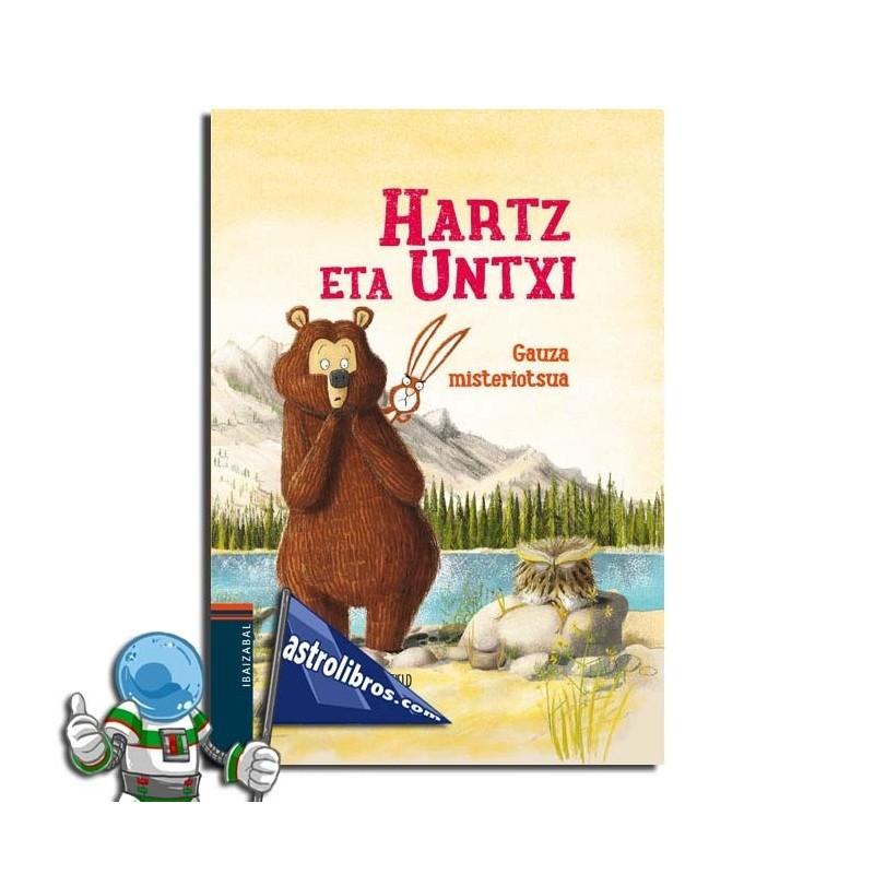 HARTZ ETA UNTXI 3. GAUZA MISTERIOTSUA