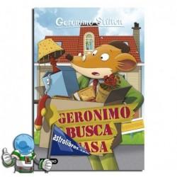 GERONIMO STILTON 58. GERONIMO BUSCA CASA.
