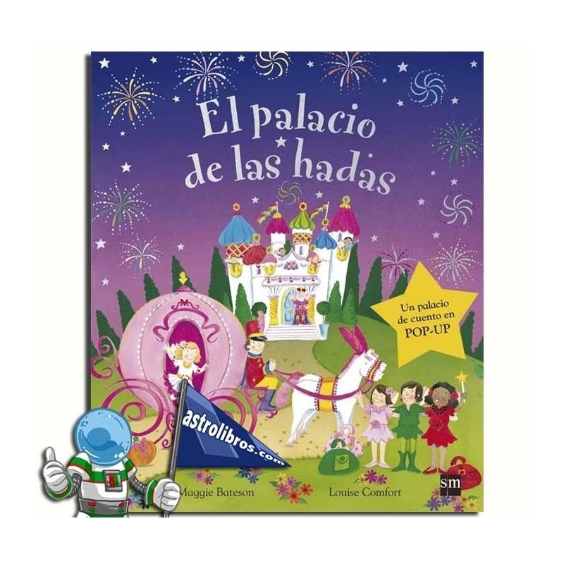 EL PALACIO DE LAS HADAS.LIBRO POP-UP.