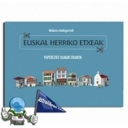 EUSKAL HERRIKO ETXEAK