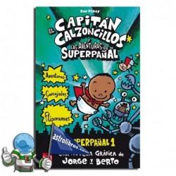 EL CAPITÁN CALZONCILLOS Y LAS AVENTURAS DE SUPERPAÑAL. SUPERPAÑAL 1