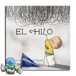 El hilo. Álbum ilustrado de Gracia Iglesias