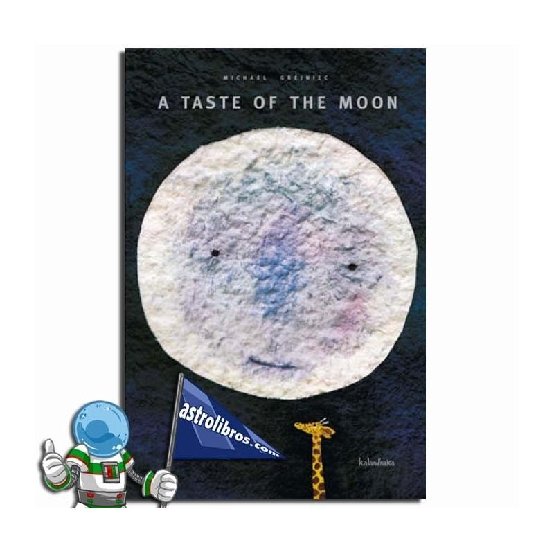 A TASTE OF THE MOON (Ingelesezko)