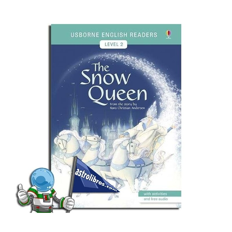 THE SNOW QUEEN. USBORNE ENGLISH READERS. LEVEL 2 -A2-