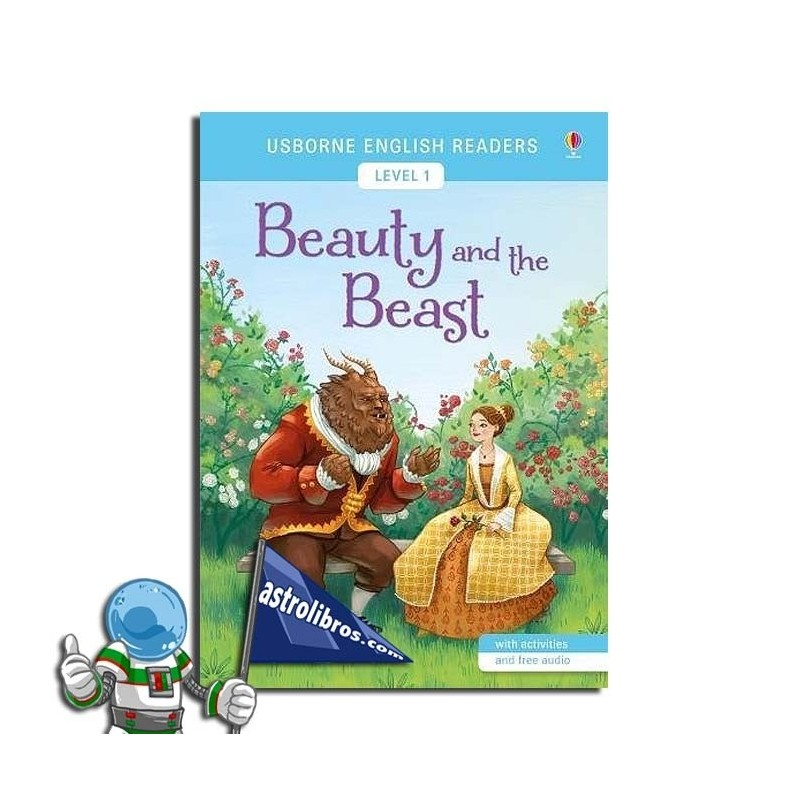 BEAUTY AND THE BEAST. USBORNE ENGLISH READERS. LEVEL 1 -A1-