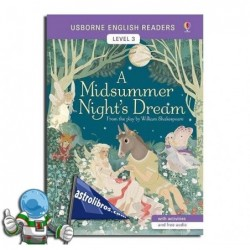 A MIDSUMMER NIGHT'S DREAM. USBORNE ENGLISH READERS. LEVEL 3 -B1-