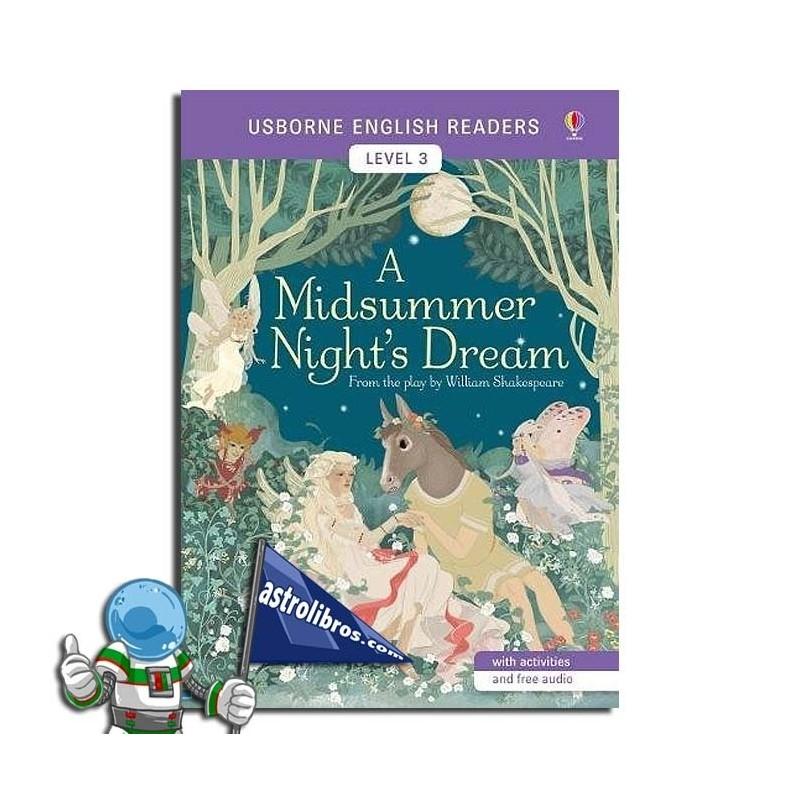 A MIDSUMMER NIGHT'S DREAM. USBORNE ENGLISH READERS. LEVEL 3 -B1-