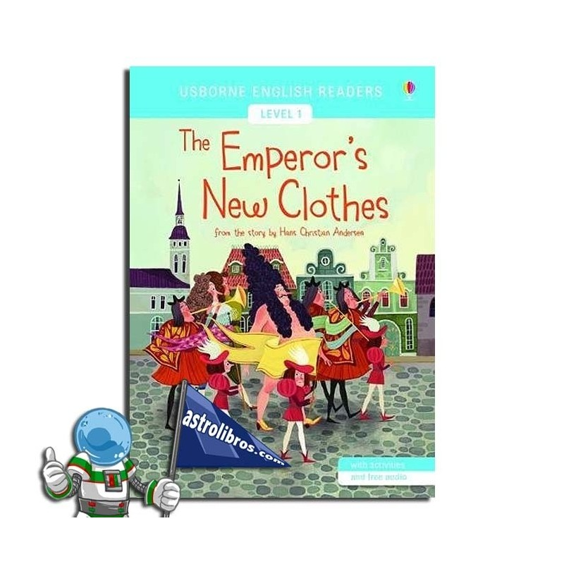 THE EMPEROR'S NEW CLOTHES. USBORNE ENGLISH READERS. LEVEL 1 -A1-