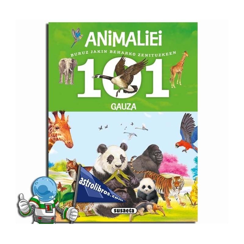 101 GAUZA ANIMALIEI