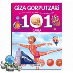 GIZA GORPUTZARI BURUZ , 101 GAUZA