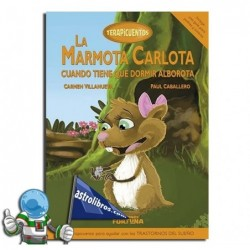 LA MARMOTA CARLOTA CUANDO TIENE QUE DORMIR ALBOROTA