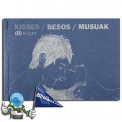 KISSES / BESOS / MUSUAK (II)