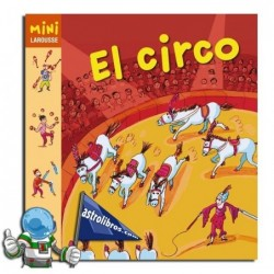 MINI LAROUSSE. EL CIRCO