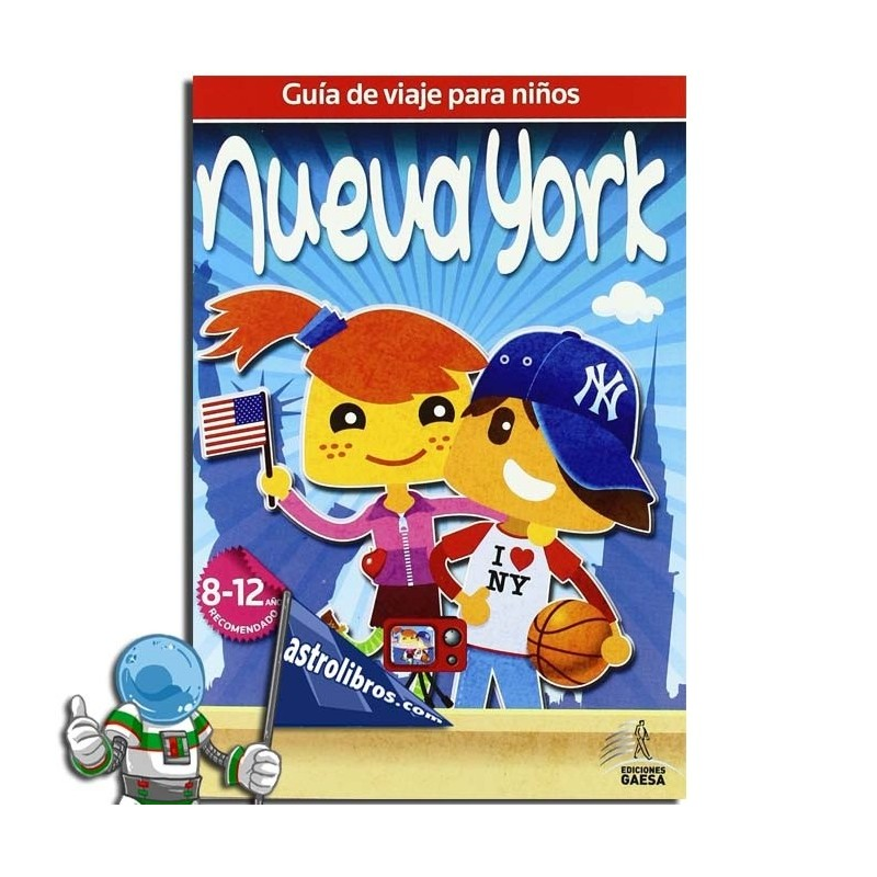 NUEVA YORK. GUÍA DE VIAJE PARA NIÑOS
