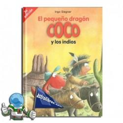 EL PEQUEÑO DRAGÓN COCO Y LOS INDIOS. EL PEQUEÑO DRAGÓN COCO 10