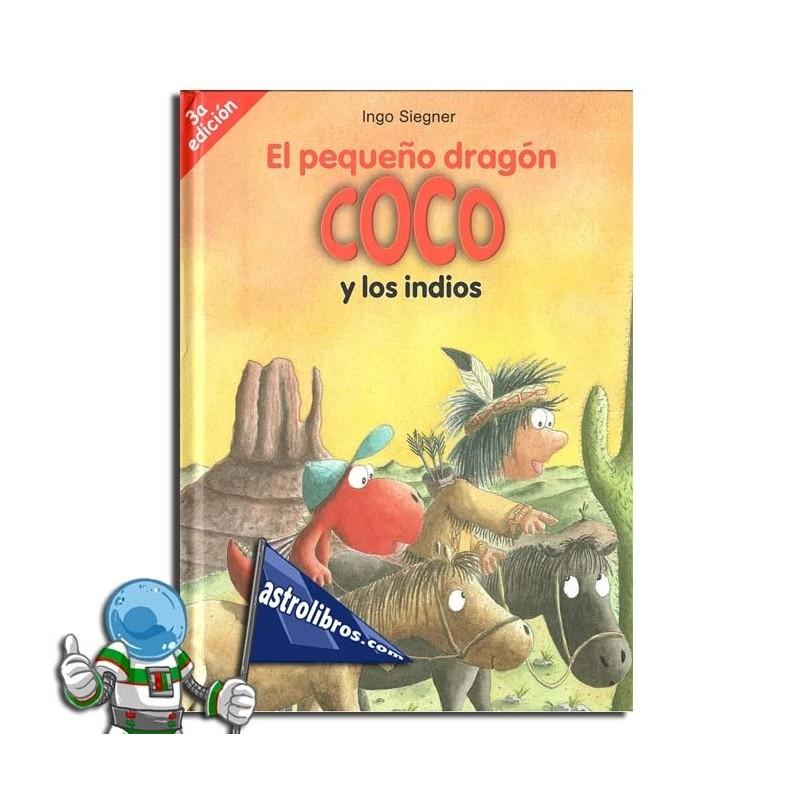 EL PEQUEÑO DRAGÓN COCOY LOS INDIOS. EL PEQUEÑO DRAGÓN COCO 10