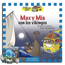 YELLOW VAN 9. MAX Y MÍA CON LOS VIKINGOS