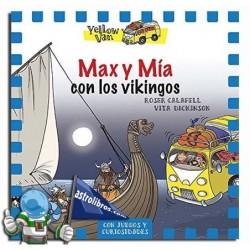 Max y Mía con los vikingos. Yellow van 9