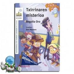 TXIRRINAREN MISTERIOA. KATAGORRIA ETA HAREN LAGUNAK 4