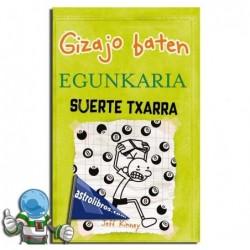 SUERTE TXARRA , GIZAJO BATEN EGUNKARIA 8