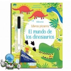 Libros pizarra. El mundo de los dinosaurios