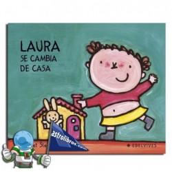 LAURA SE CAMBIA DE CASA