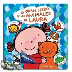 EL GRAN LIBRO DE LOS ANIMALES DE LAURA