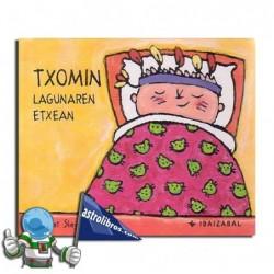 TXOMIN LAGUNAREN ETXAN. TXOMIN BILDUMA 2