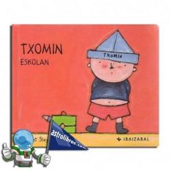 TXOMIN ESKOLAN , TXOMIN BILDUMA 1