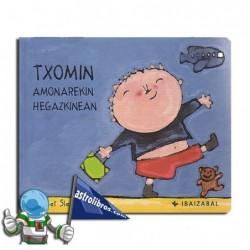 TXOMIN AMONAREKIN HEGAZKINEAN. TXOMIN BILDUMA 3