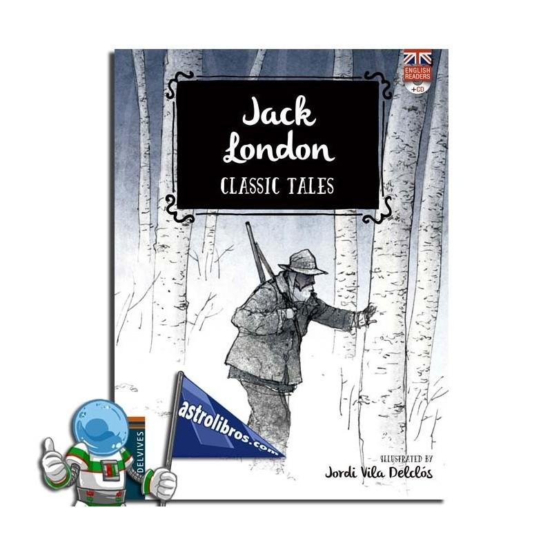 JACK LONDON. CLASSIC TALES 4