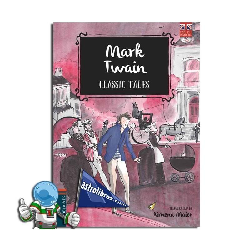 MARK TWAIN. CLASSIC TALES 1