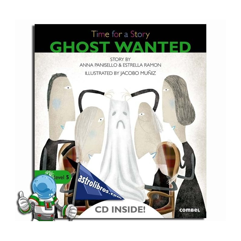 GHOST WANTED. TIME FOR A STORY