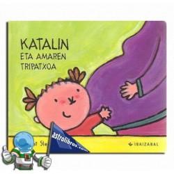 KATALIN ETA AMAREN TRIPATXOA , KATALIN BILDUMA 3