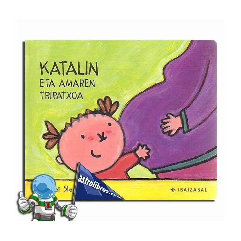 KATALIN ETA AMAREN TRIPATXOA. KATALIN BILDUMA 3