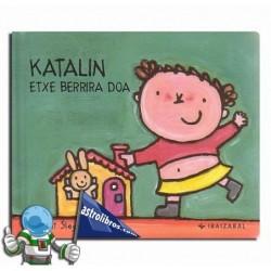KATALIN ETXE BERRIRA DOA , KATALIN BILDUMA 5