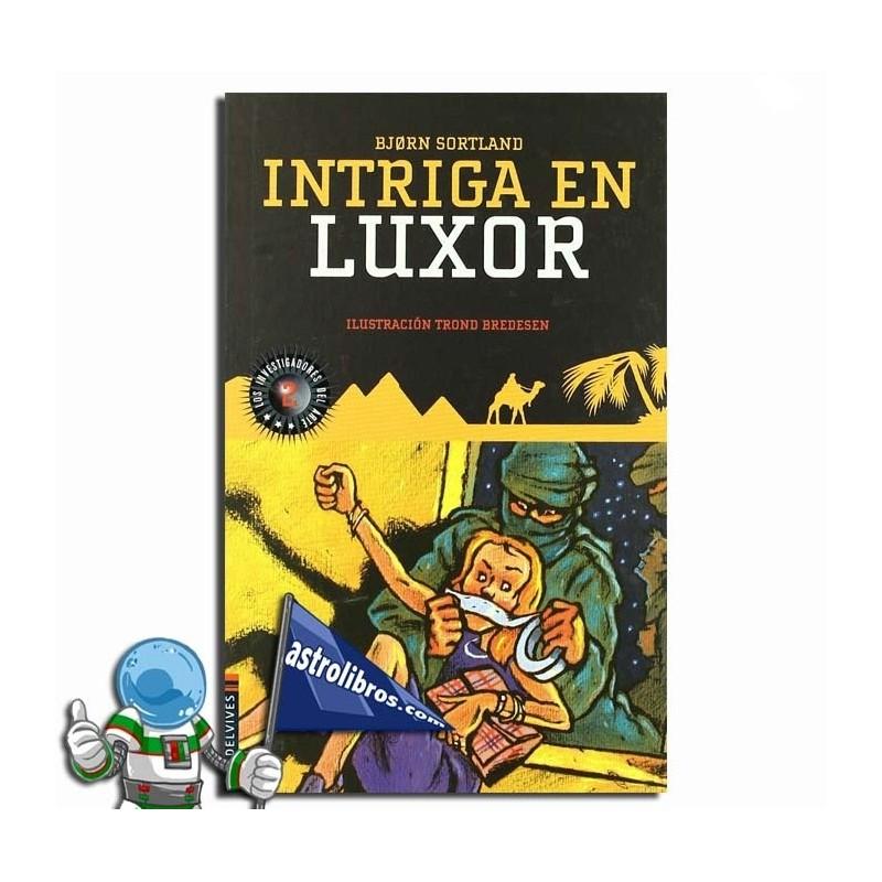 INTRIGA EN LUXOR , LOS INVESTIGADORES DEL ARTE 2