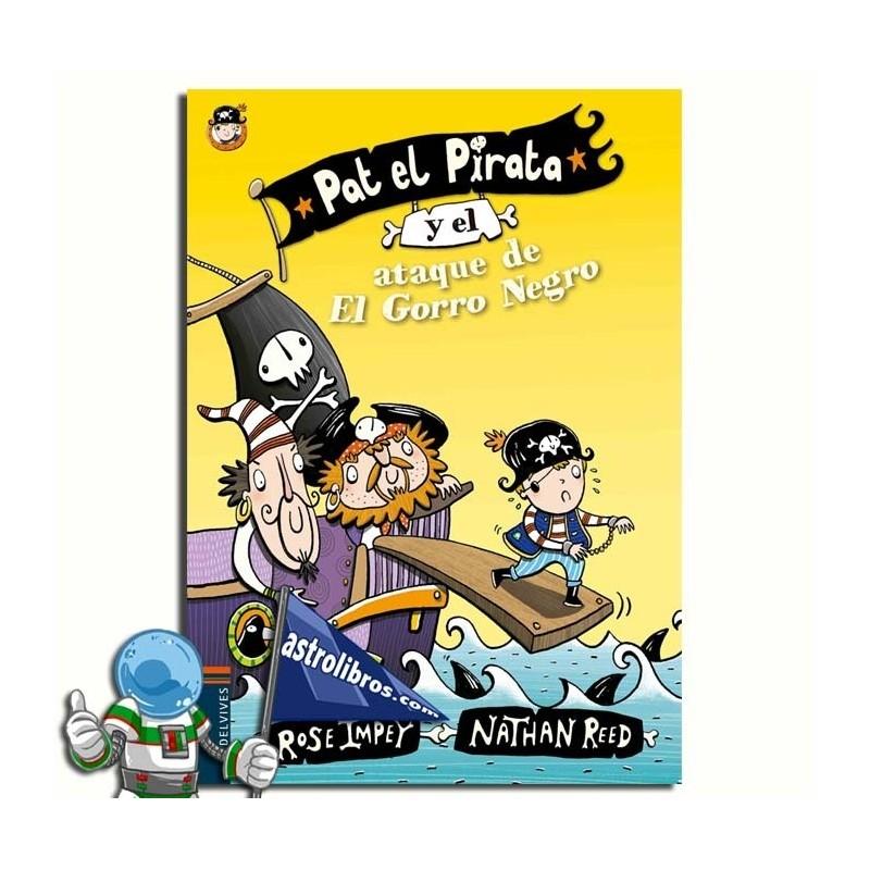 PAT EL PIRATA Y EL ATAQUE DEL GORRO NEGRO. PAT EL PIRATA 3