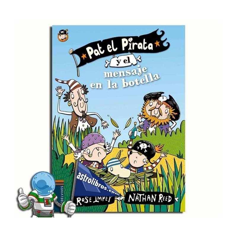 PAT EL PIRATA Y EL MENSAJE EN LA BOTELLA. PAT EL PIRATA 1.