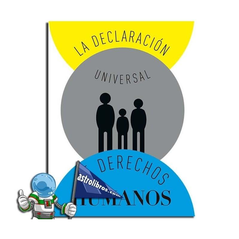 LA DECLARACIÓN UNIVERSAL DE DERECHOS HUMANOS. LIBRO POP-UP
